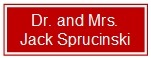 Logo for Dr. and Mrs. Jack Sprucinski